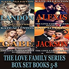 The Love Family Series Box Set, Books 5-8 Audiobook by Kate Allenton Narrated by Robin J. Sitten