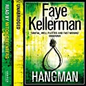 Hangman (       UNABRIDGED) by Faye Kellerman Narrated by Mitch Greenberg