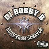 DJ Bobby Built From Scratch