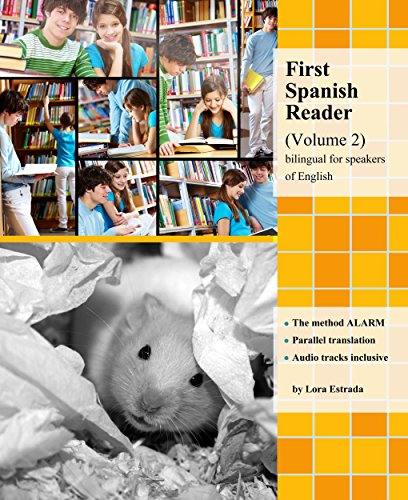 first-spanish-reader-volume-2-for-beginners-bilingual-for-speakers-of-english-level-a2-with-embedded