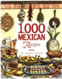 1,000 Mexican Recipes (1,000 Recipes)