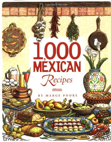 1,000 Mexican Recipes (1,000 Recipes) image