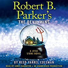 Robert B. Parker's The Devil Wins (       UNABRIDGED) by Reed Farrel Coleman Narrated by James Naughton