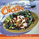 : The 15-Minute Chicken Gourmet