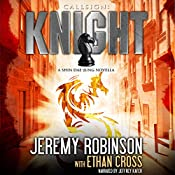 Callsign: Knight, Book 1: Shin Dae-Jung - Chess Team Novellas, Book 6 | [Jeremy Robinson, Ethan Cross]