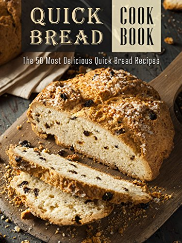 The Quick Bread Cookbook: The 50 Most Delicious Quick Bread Recipes (Recipe Top 50's Book 83) (Quick Breads compare prices)