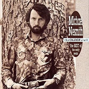 The Older Stuff: Best of Michael Nesmith (1970-1973)