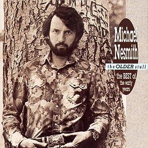 The Older Stuff: Best of Michael Nesmith (1970-1973)