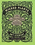 Wicked Plants: The Weed That Killed Lincoln