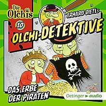 Das Erbe der Piraten (Olchi-Detektive 10) Hörspiel von Erhard Dietl Gesprochen von: Wolf Frass, Peter Weis, Patrick Bach, Christine Pappert