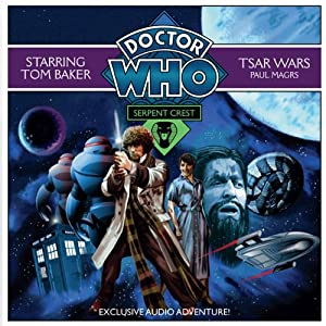 Doctor Who: Serpent Crest Part 1 - Tsar Wars | [Paul Magrs]