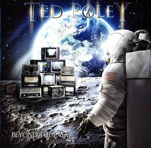 Beyond The Fade by Ted Poley