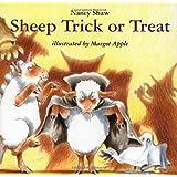 Sheep Trick or Treat ~ Nancy Shaw