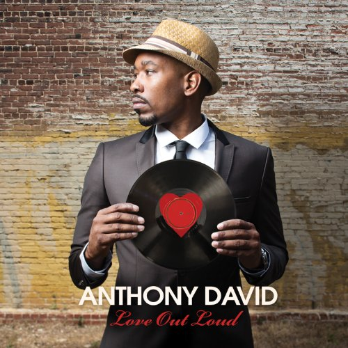 Anthony David-Love Out Loud-2012-MTD Download