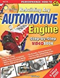 Rebuilding Any Automotive Engine Step-by-Step Videobook (Step-By-Step Video Book) (Performance How-To)