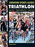 Triathlon: Skills Techniques Tactics