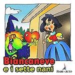 Biancaneve e i sette nani | Paola Ergi
