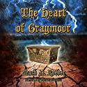 The Heart of Graymoor (       UNABRIDGED) by Mark A. Roeder Narrated by Robert G. Davis