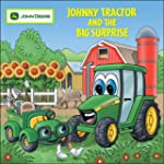 Johnny Tractor And Big Surprise (John...