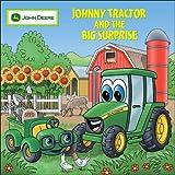 Johnny Tractor And Big Surprise (John Deere) ~ Judy Katschke