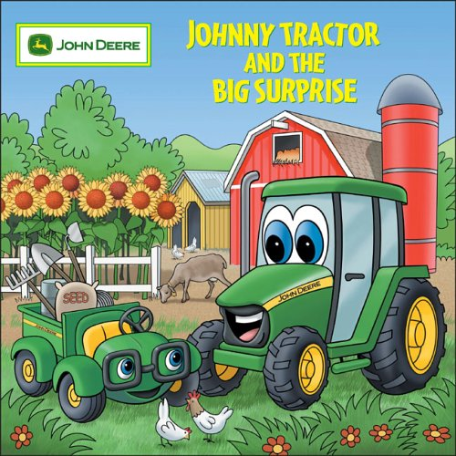 Johnny Tractor and Big Surprise (John Deere Books for Kids)