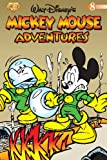 Mickey Mouse Adventures Volume 8 (188847209X) by Gilbert, Michael T.