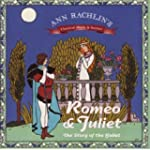 Romeo and Juliet: The Story of the Ba...
