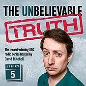 The Unbelievable Truth, Series 5 | Jon Naismith, Graeme Garden