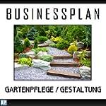 Businessplan - Existenzgr�ndung Garte...