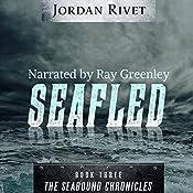 Seafled: Seabound Chronicles, Book 3 | Jordan Rivet