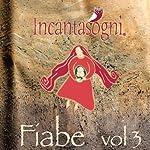 Fiabe [Tales], Vol. 3   Evelina Gialloreto