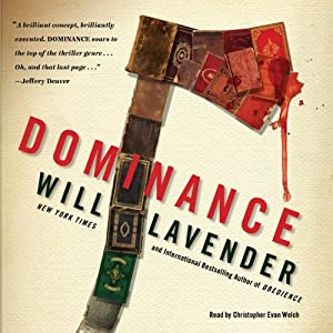 Dominance: A Novel | [Will Lavender]