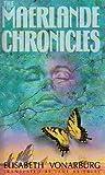 The Maerlande Chronicles (0888782942) by Vonarburg, Elisabeth