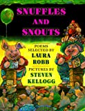 Snuffles and Snouts: Poems (0140565027) by Robb, Laura