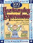 500 Great Heartwarming Expressions: F...