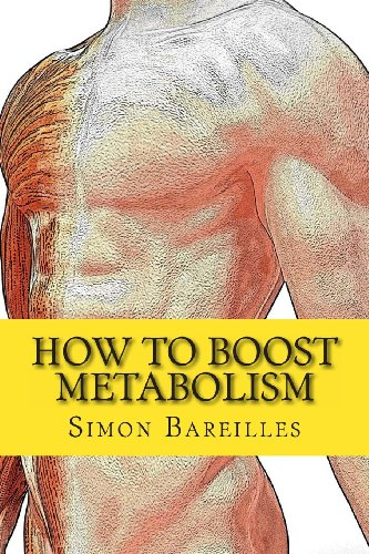 How To Boost Metabolism: Increase Metabolism For A Quick Weight Loss