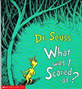 What Was I Scared of? by Dr. Seuss cover image