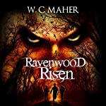Ravenwood Risen | W.C. Maher