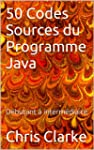 50 Codes Sources du Programme Java