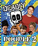 Deadly Doodle Book 2 Steve Backshall