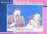 The Art of Glen Baxter (0764912631) by Baxter, Glen