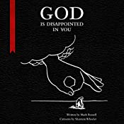 God Is Disappointed in You | [Mark Russell, Shannon Wheeler]