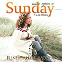 Once Upon a Sunday Audiobook by Renee Allen McCoy Narrated by Stacy Wilson