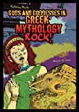 img - for Gods and Goddesses in Greek Mythology Rock! (Mythology Rocks!) book / textbook / text book