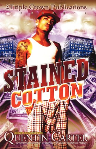 Stained Cotton (Triple Crown Publications Presents)