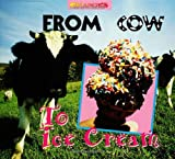 From Cow to Ice Cream (Changes)
