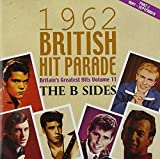 The 1962 British Hit Parade The B Sides: Part Two May - September Various Artists