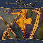 The Adventures of Caroline and the Time Machine | Eric Oberst,Elena Oberst