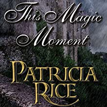 This Magic Moment Audiobook by Patricia Rice Narrated by Greg Wagland
