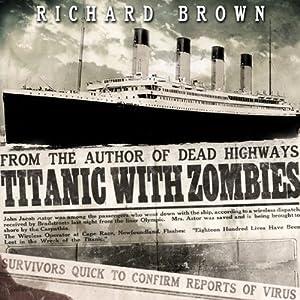 Titanic with ZOMBIES Audiobook
